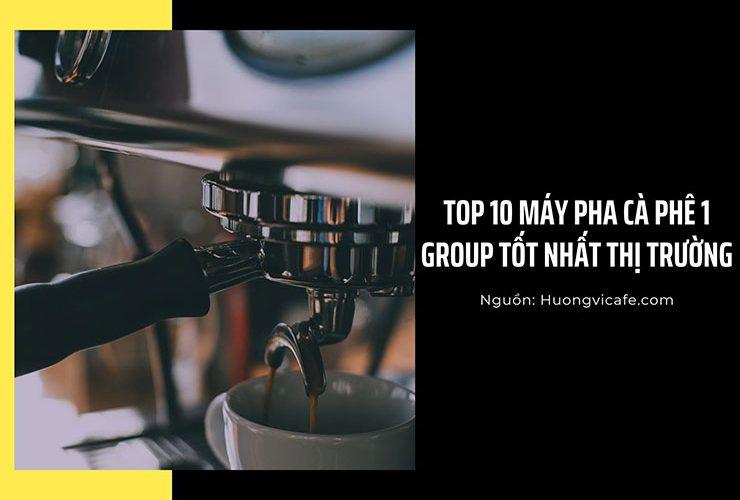 Top 10 Máy pha cà phê 1 Group được ưa chuộng nhất [2021]